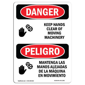 Osha Danger Keep Hands Clear Of Moving Machinery Heavy Duty Sig