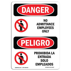 Osha Danger Sign No Admittance Employees Only Heavy Duty Sign Or Label
