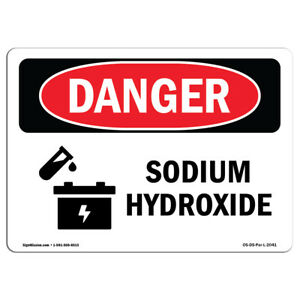 Osha Danger Sign Sodium Hydroxide Heavy Duty Sign Or Label