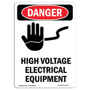 Osha Danger Sign High Voltage Electrical Equipment Heavy Duty Sign Or Label