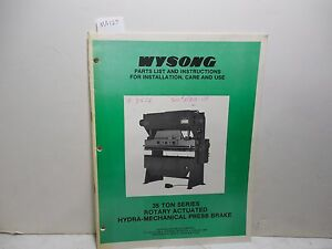 Wysong 35 Ton Series Hydro mechanical Press Brake Parts Instruction Manual Ma127