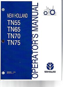 New Holland Tn55 Tn65 Tn70 Tn75 Operator s Manual 86584836
