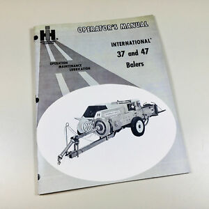 International 37 47 Baler Operators Owners Manual Twine Wire Service Timing More