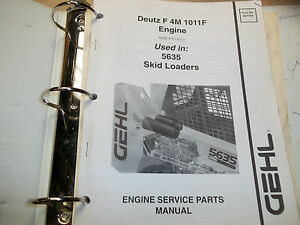 Deutz Engine Service Parts Manuals For Gehl Skid Loaders And 1 One Other Manual