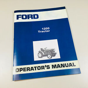 Ford 1200 Tractor Owners Operators Manual