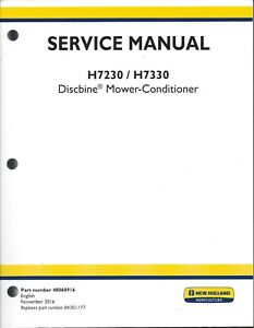 New Holland H7230 H7330 Discbine Mower Conditioner Service Manual 48068916