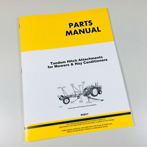 Parts Manual For John Deere Tandem Hitch Attachments 37 39 Mower Hay Conditioner