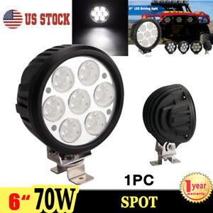 1x 6 Inch 70w Led Work Light Spot Round Driving Fog Lamp For Offroad Jeep Suv