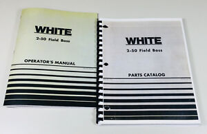 White 2 50 Field Boss Tractor Operators Owners Manual Parts Catalog Set