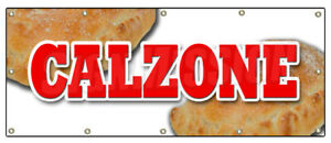 Calzone Banner Sign Pizza Italian Restaurant Italy Food Spaghetti Fresh Baked