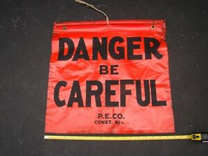 Vtg Danger Be Careful Stop To Think Construction Sign Durable Roll up