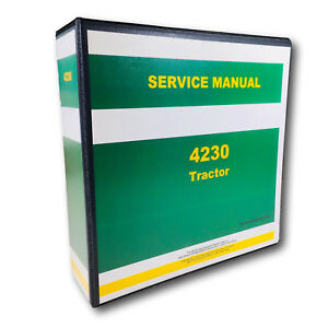 Service Manual For John Deere 4230 Tractor Technical Repair Shop Book Overhaul