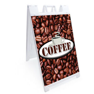 A frame Coffee Sign With Graphics On Each Side 24 X 36 Heavy Duty