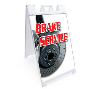 A frame Brake Service Sign With Graphics On Each Side 24 X 36 Heavy Duty