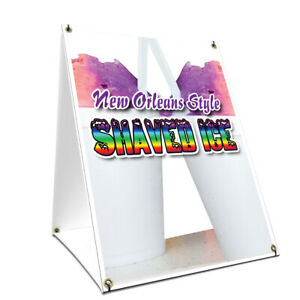 A frame Sidewalk New Orleans Style Shaved Ice Sign Double Sided 24 X 36