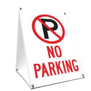 A frame Sidewalk No Parking Sign With Graphics On Each Side 24 X 36