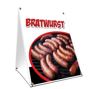 A frame Sidewalk Bratwurst Sign With Graphics On Each Side 24 X 36