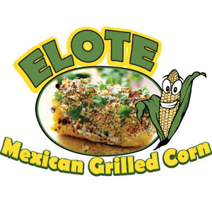 Elote Mexican Grilled Corn 36 Concession Decal Sign Cart Trailer Stand Sticker