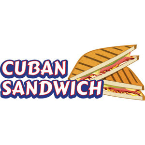 Cuban Sandwich 48 Concession Decal Sign Cart Trailer Stand Sticker Equipment