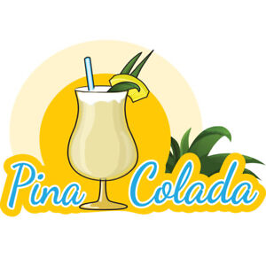Pina Colada 48 Concession Decal Sign Cart Trailer Stand Sticker Equipment