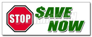 48 Stop Save Now Decal Sticker Huge Sale Savings Discounts 50 Low Prices