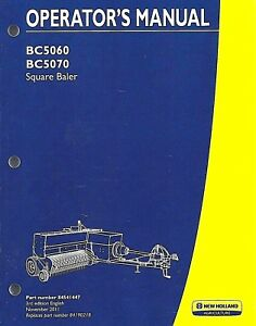 New Holland Bc5060 Bc5070 Square Baler Operator Manual 84541447