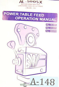 Align Al500sx Power Table Feed Operations Manual Year 2005