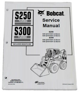 Bobcat S250 S300 Skid Steer Loader Service Manual Shop Repair Book 2 Pn 6901926