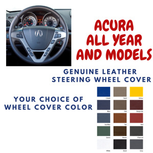 Acura All Models Wheelskins Leather Steering Wheel Cover Custom Fit Many Color