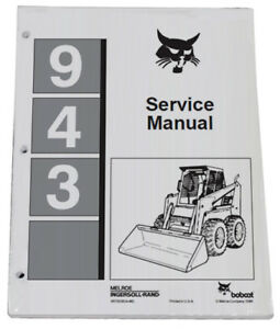 Bobcat 943 Skid Steer Loader Service Manual Shop Repair Book Pn 6570008