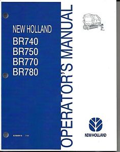 New Holland Br740 Br750 Br770 Br780 Round Baler Operator Manual 87050919