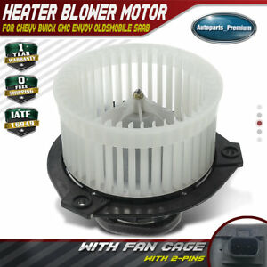 Ac Blower Heater Motor W Fan Cage For Chevrolet Gmc Envoy Xuv Buick Saab 700109