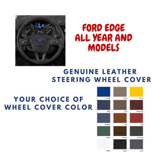 Ford Edge Wheelskins Leather Steering Wheel Cover Custom Fit Many Colors