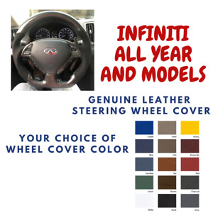 Infiniti All Model Wheelskins Leather Steering Wheel Cover Custom Fit Many Color