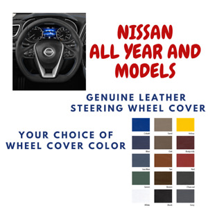 Nissan All Models Wheelskins Leather Steering Wheel Cover Custom Fit Many Colors