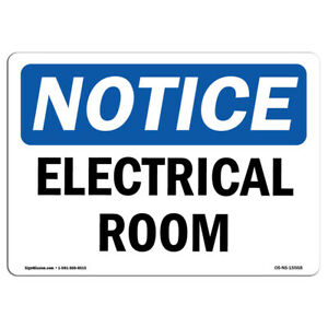 Osha Notice Notice Electrical Room Sign Heavy Duty Sign Or Label