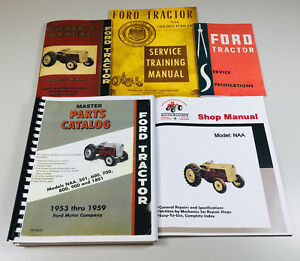 Ford Naa 1953 1959 Tractor Service Parts Operators Manual Shop Repair Set