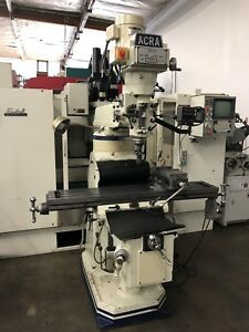Acra Milling Machine 40 Taper 10 X 54 Table With Dro Power Feed Vise Riser