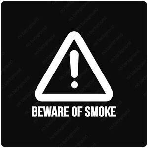 Beware Of Smoke Caution Sign Decals Stickers Diesel Roll Coal Truck Lift Power