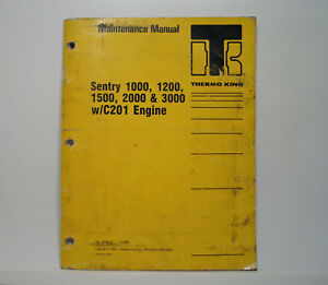 Thermo King Sentry 1000 1200 1500 2000 3000 W C201 Engine Maintenance Manual