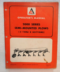 Allis chalmers 2000 Series Semi mounted Plows Operator s Manual 3 Thru 8 Bottom