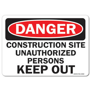 Osha Danger Sign Construction Site Unauthorized Persons Keep Out