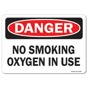 Osha Danger Sign No Smoking Oxygen In Use made In The Usa