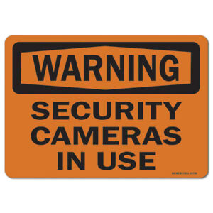 Osha Warning Sign Security Cameras In Use made In The Usa