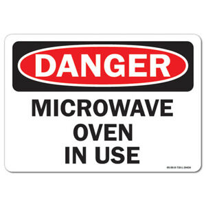 Osha Danger Sign Microwave Oven In Use made In The Usa