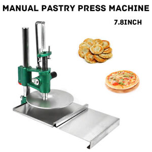 Commercial 7 8 Manual Pastry Press Machine Dough Chapati Sheet Pizza Crust