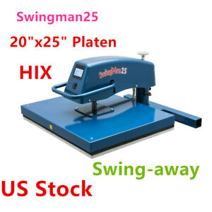 Us Stock Hix 20 x25 Platen Swingman25 Digital Manual Swing away Heat Press