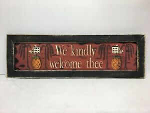 We Kindly Welcome Thee Print Country Primitive Home Decour Picture