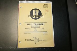 1960 Allis chalm I T Shop Man Models B C Ca G Rc Wc Wd Wd45 Wd45 Diesel Wf