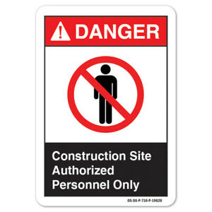 Ansi Danger Sign Construction Site Authorized Personnel Only